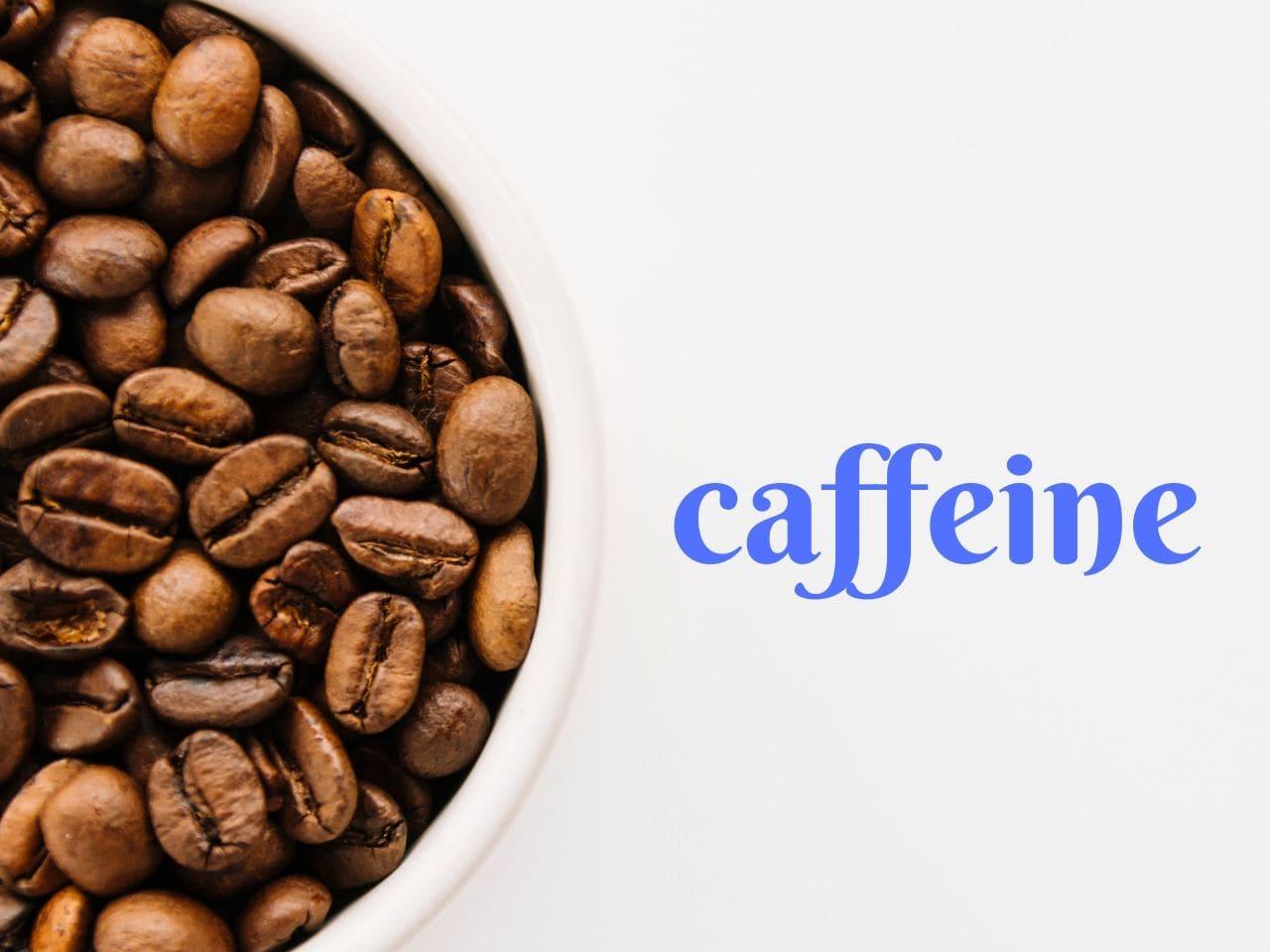 コーヒー豆とカフェインの文字